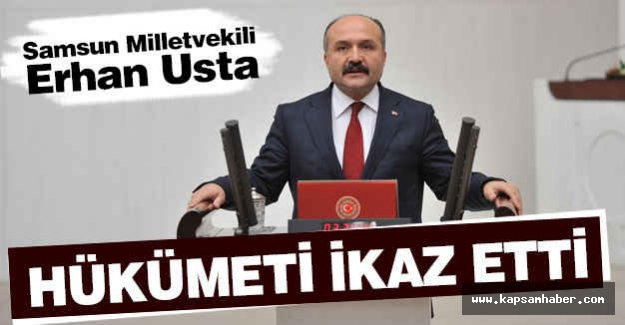 Erhan Usta, Hükümeti İkaz Etti!
