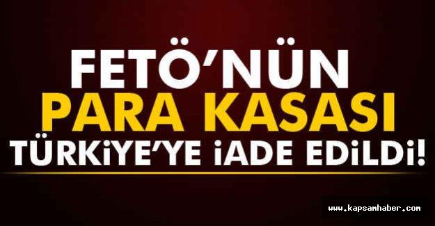 FETÖ'nün Kasası Türkiye'ye İade Edildi
