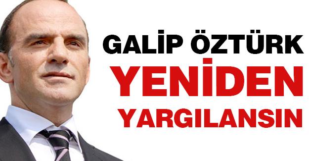Galip Öztürk'e Özgürlük!