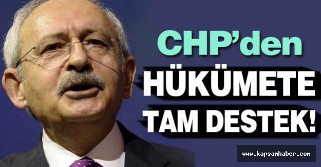 Kılıçdaroğlu'ndan Hükümete Tam Destek
