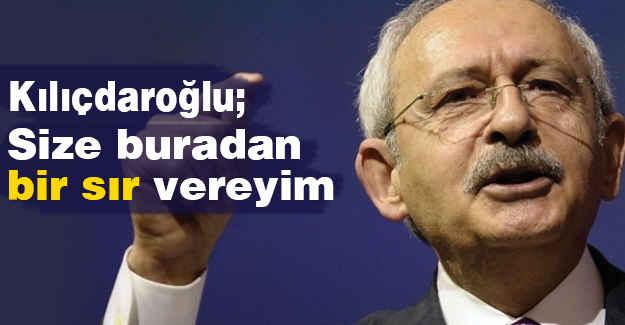 Kılıçdaroğlu, Sır Verdi...