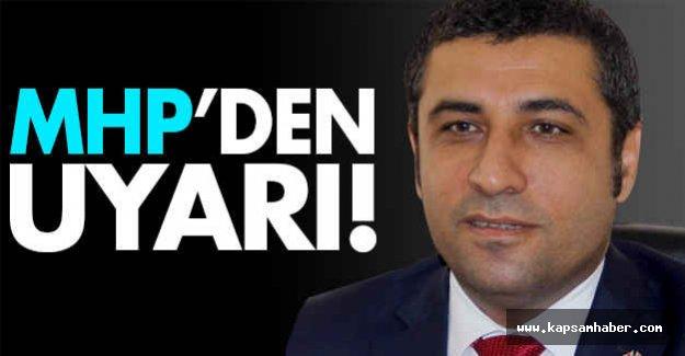 MHP İl Başkanından Uyarı!