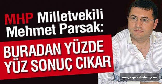 MHP Milletvekili: Buradan Yüzde 100 Sonuç Çıkar