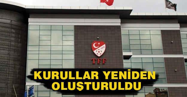 TFF'de kurullar yeniden oluşturuldu