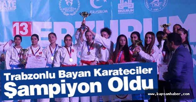 Trabzonlu Bayan Karateciler Şampiyon Oldu
