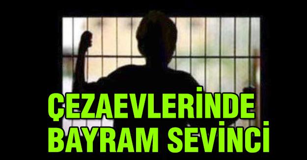 Cezaevleri'nde Bayram Sevinci
