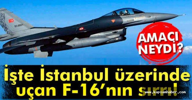İşte İstanbul Semalarında Uçan F 16'ların Sırrı