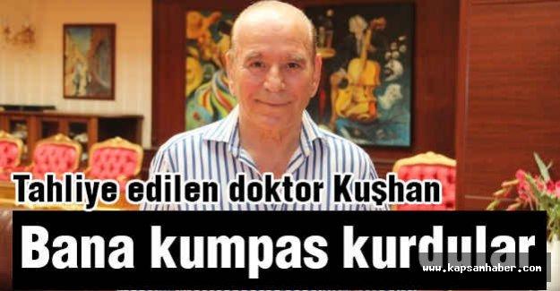 Tahliye Edilen doktor: Bana Kumpas Kurdular