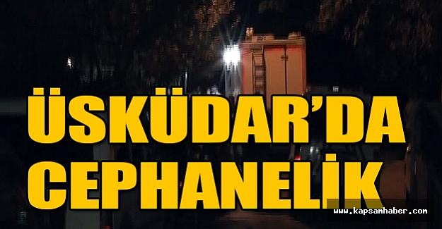 Üsküdar'da Cephanelik Çıktı!