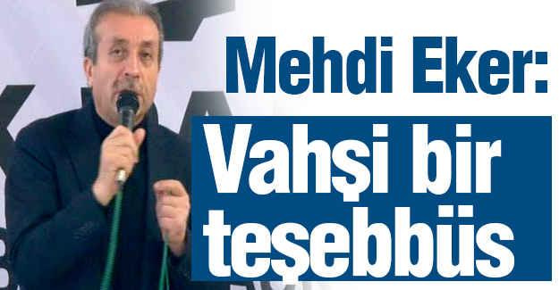 Vatan Hainleri Mehdi Eker'i Hedef Aldı