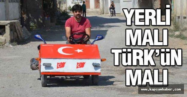 Yerli malı Türk'ün Malı...
