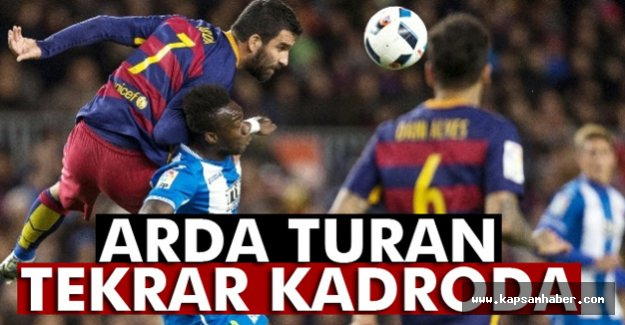 Arda Turan tekrar kadroda