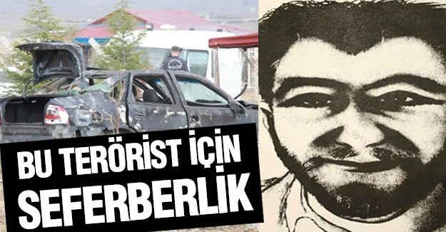 Bu Terörist Her Yerde Aranıyor