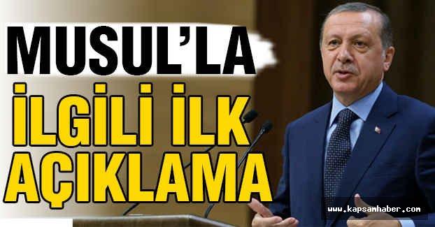 Erdoğan'dan Musul'la İlgili İlk Açıklama
