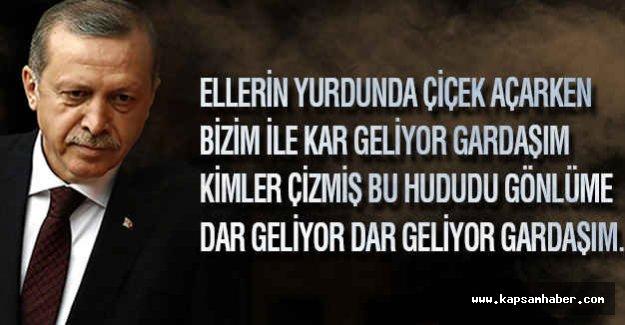 Erdoğan; Ellerin Yurdunda Çiçek Açarken, Bizim...