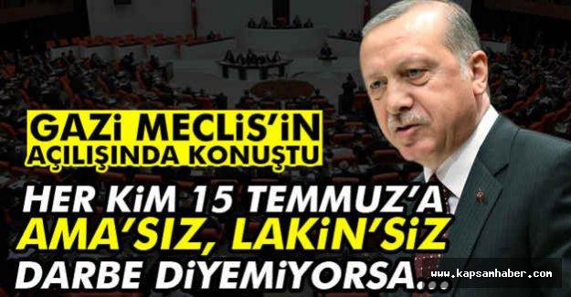 Erdoğan: Her kim 15 Temmuz'a Darbe Diyemiyorsa...