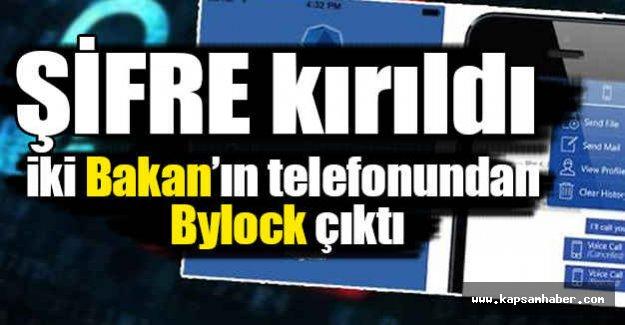 Hangi Bakanların telefonunda ByLock çıktı?