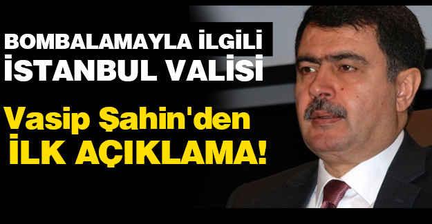 """İstanbul Valisi'den """"Bomba"""" Açıklaması"""
