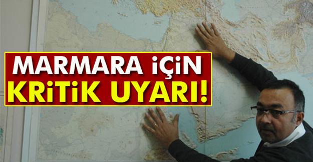 Marmara Bölgesi'nde Deprem Uyarısı