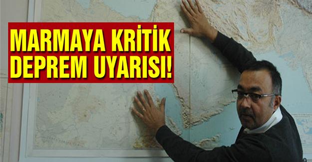 Marmara'ya Kritik Deprem Uyarısı