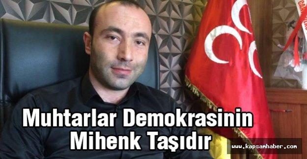 MHP'li Tekin;  Muhtarlar Demokrasinin Mihenk Taşıdır