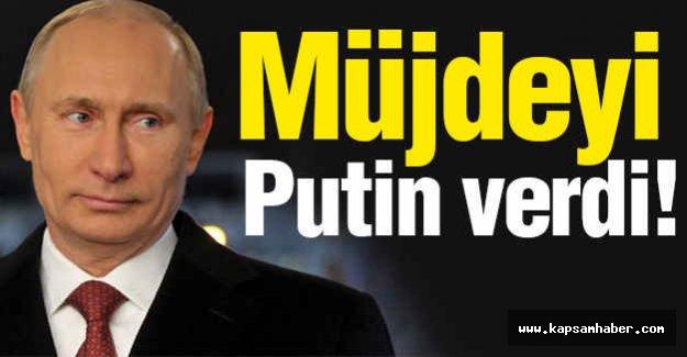 Müjdeyi Putin Verdi!