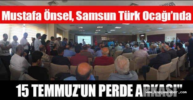 Mustafa Önsel, Samsun Türk Ocağı'nda Konferans Verdi