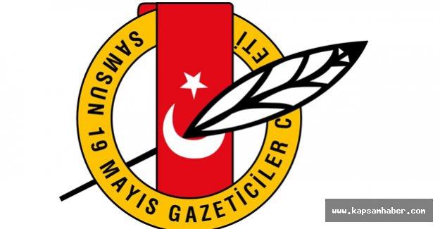 Samsun 19 Mayıs Gazeteciler Cemiyeti'nden Kınama