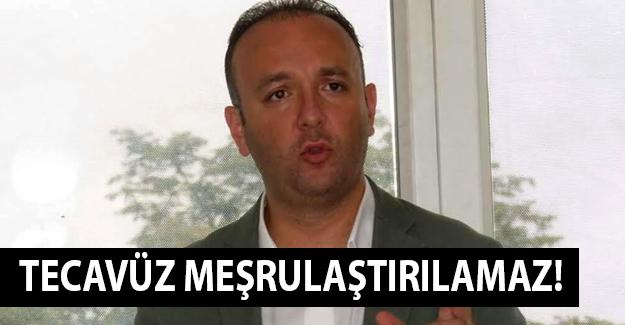 CHP'li Akcagöz: Tecavüz Meşrulaştırılamaz!