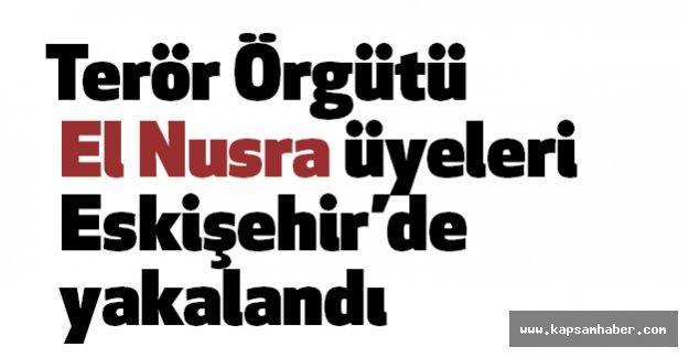 El Nusra üyeleri Eskişehir'de yakalandı