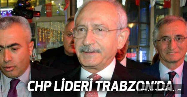 Kılıçdaroğlu Trabzon'da