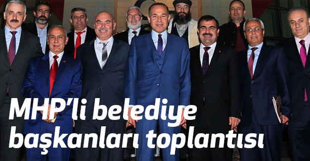 MHP'li Belediye Başkanları Toplantısı...