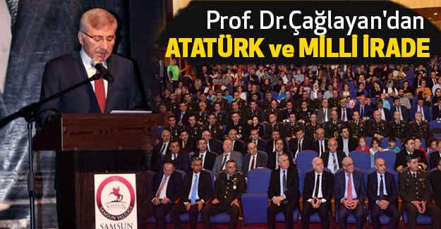 Prof. Dr.Çağlayan'dan Atatürk ve Milli İrade