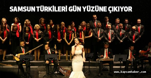 Samsun Türküleri Sahnede