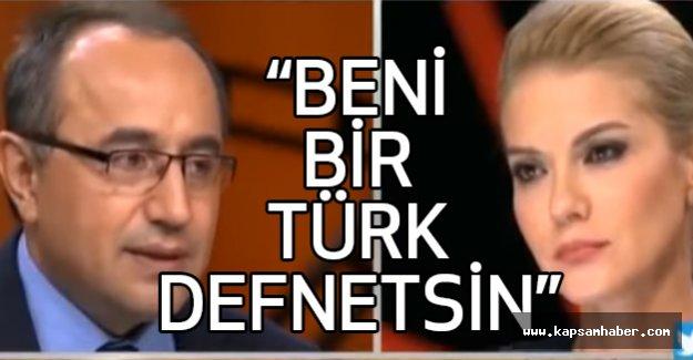 Tufan Gündüz: Beni bir Türk defnetsin