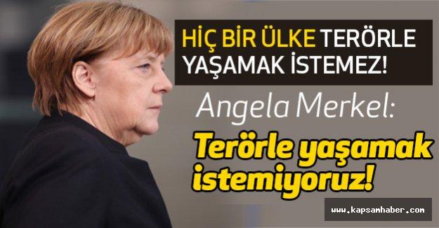 """Angela Merkel: """"Terörle yaşamak istemiyoruz"""""""