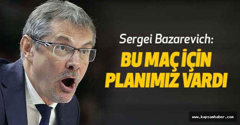 Bazarevich: Bu maç için planımız vardı