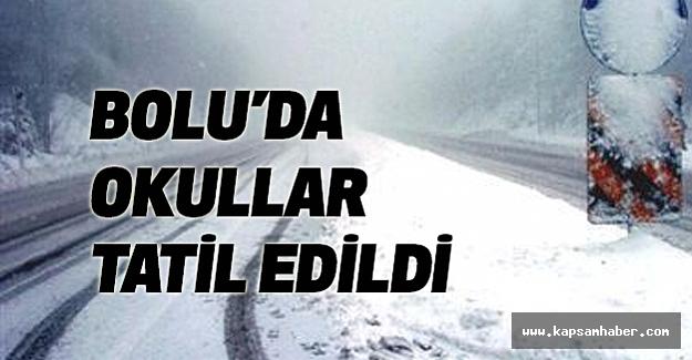 Bolu'da okullar Tatil