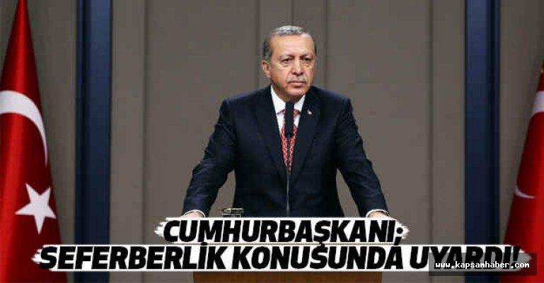 Cumhurbaşkanı Seferberlik Konusunda Uyardı!
