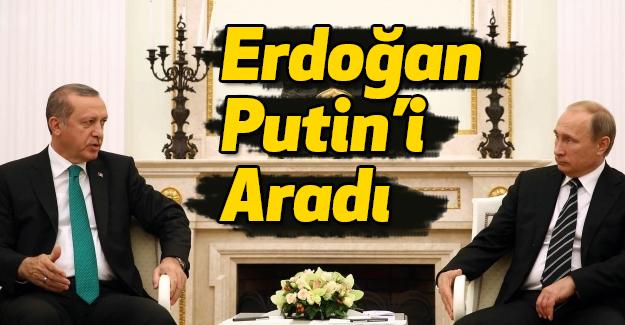 Erdoğan'dan Putin'e telefon...