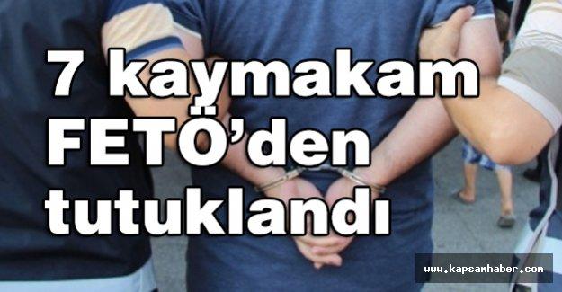 FETÖ'den 7 kaymakam tutuklandı