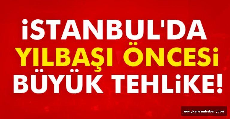 İstanbul'da Büyük Tehlike!