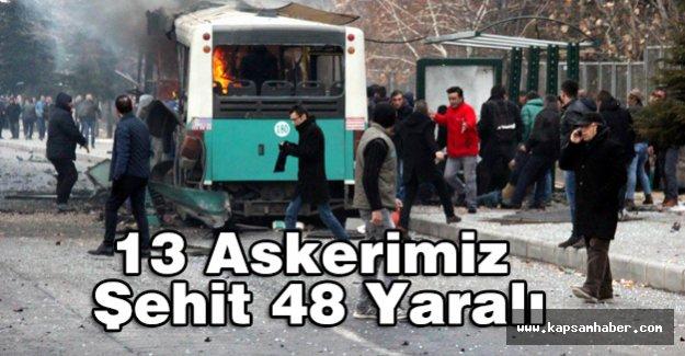 Kayseri'de 13 Askerimiz Şehit oldu, 48 Askerimiz Yaralandı.