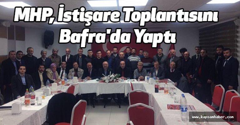 MHP, İstişare Toplantısını Bafra'da Yaptı