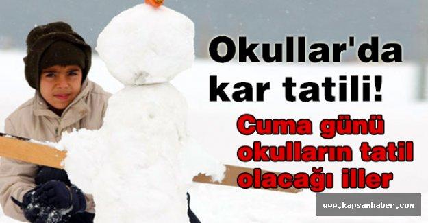 Okullar'da kar tatili!