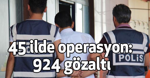 PKK'ya 45 ilde operasyon...