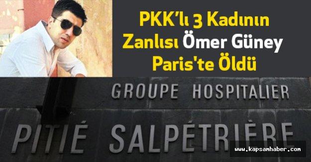 PKK'lı Kadınların Zanlısı Ömer Güney Paris'te Öldü