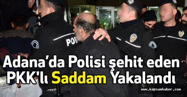 Polisi şehit Eden PKK'lı Saddam Yakalandı