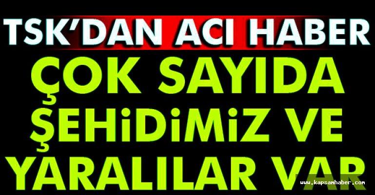 TSK'dan  Acı Haber 10 Şehit..