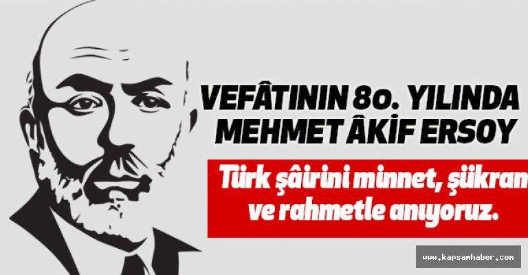 VEFÂTININ 80. YILINDA  MEHMET ÂKİF ERSOY